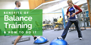 benefits of balance training and how to do it