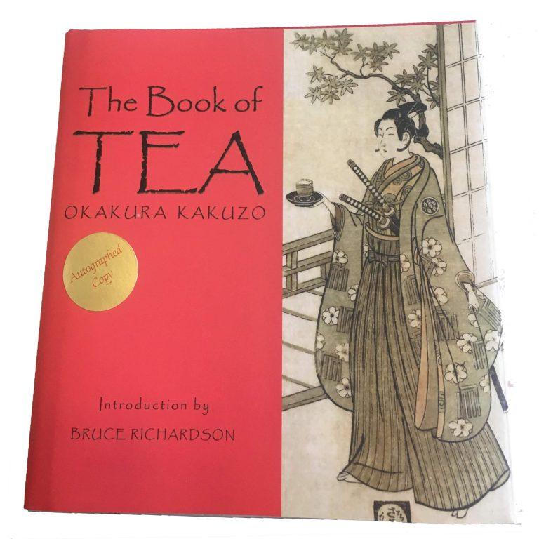 The book of tea by Okakura Kakuzo