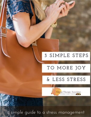 3 Simple Steps to More Joy and Less Stress