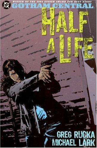 Gotham Central 2: Half a Life
