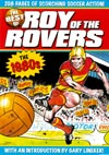 The Best of Roy of the Rovers: The 1980s