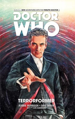 Doctor Who: The 12th Doctor – Volume 1: Terrorformer