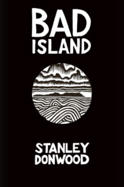 Cover of Bad Island by Stanley Donwood