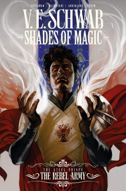 Shades of Magic: The Steel Prince: The Rebel Army cover