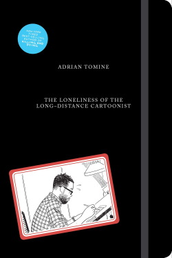 The Loneliness of the Long-Distance Cartoonist cover