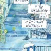 The Walled City Trilogy – Book 3: Listening to the Hundredfold Notes of the Avowed Nightingales