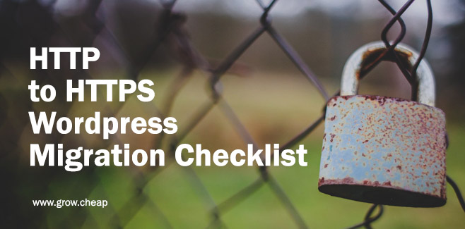 HTTP to HTTPS WordPress Migration Checklist