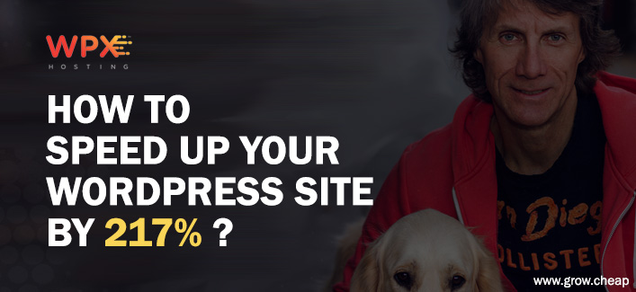 WPX Hosting Review: Speed Up Your WordPress Site By 217%