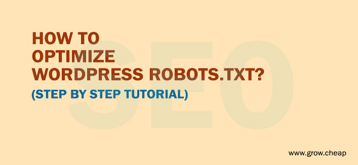 How To Optimize WordPress Robots.txt File (For SEO)