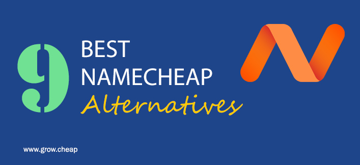 9 Best NameCheap Alternatives (Domains & Hosting)