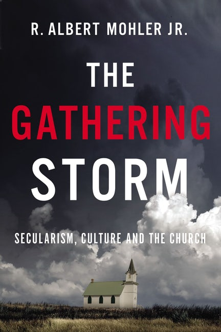 Book Review: THE GATHERING STORM – SECULARISM, CULTURE AND THE CHURCH