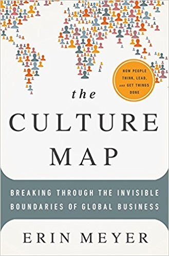 Book Review: The Culture Map – Breaking Through the Invisible Boundaries of Global Business