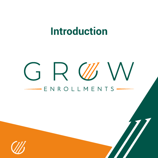Welcome To The Grow Enrollments Podcast!