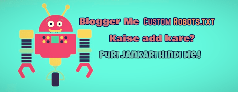 Blogger Me Custom Robots.txt Kaise Add Kare Puri Jankari Hindi Me