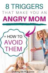 Pinterest image of an angry mom with her daughter and text '8 triggers that make you an angry mom and how to avoid them'