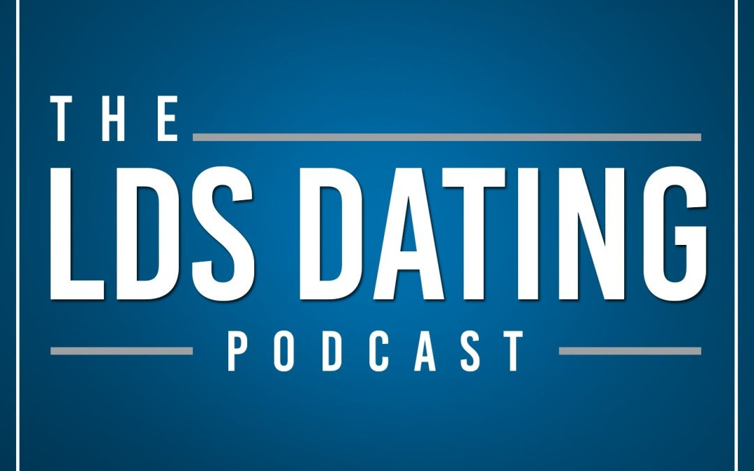 LDS Dating 031: Less-Active Fiancée?