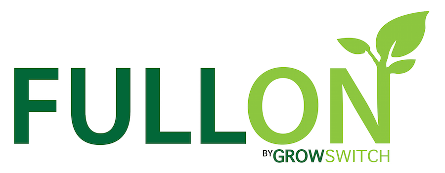 Introducing FULL ON™ from Grow Switch