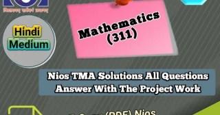 Mathematics 311 Nios solved assignment pdf