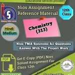 Nios Chemistry-313 Solved Assignment pdf file