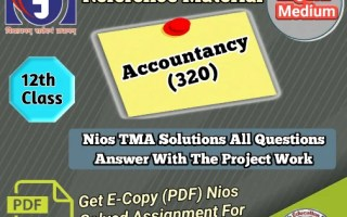 Nios Accountancy - 320 Solved Assignment PDF File 2021-22