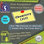 online Nios Chemistry -313 Solved Assignment Pdf File