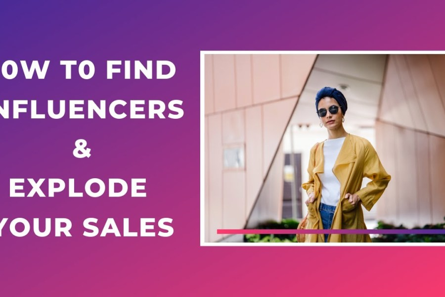 How to find Instagram Influencers To Explode Your Sales - Influencer Marketing 2020