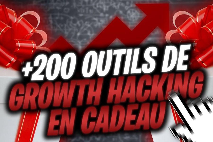 +200 OUTILS DE GROWTH HACKING POUR VOUS