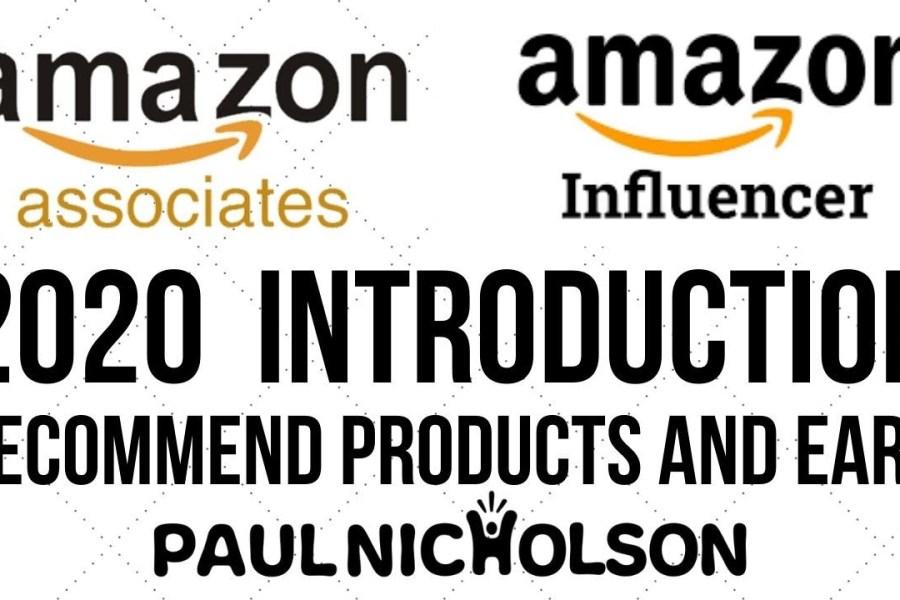 Amazon Associates And Amazon Influencer Program Beginner Introduction Tutorial 2020