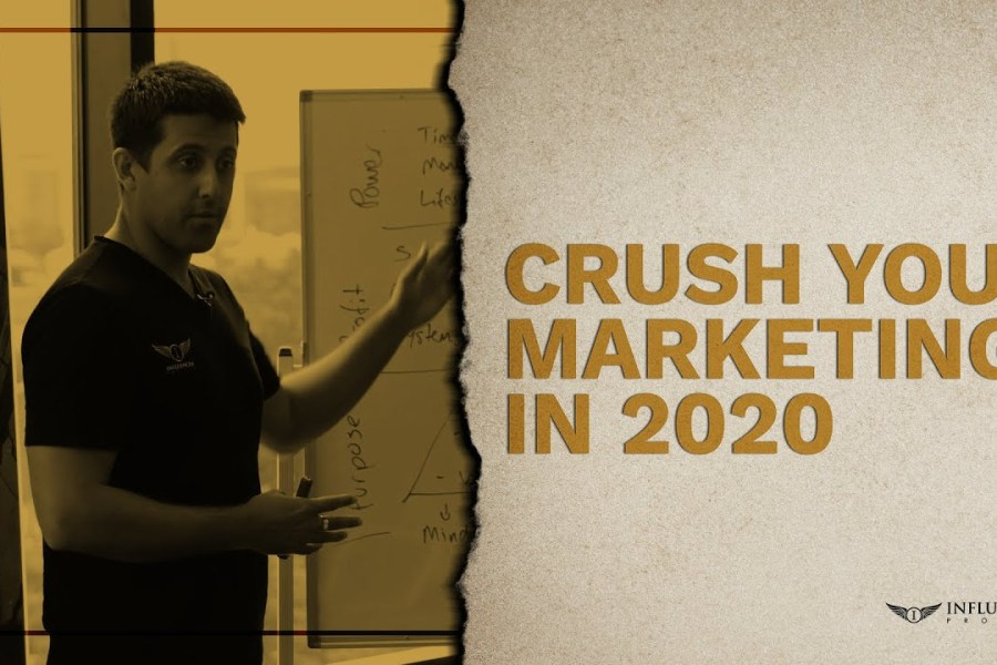Crush your marketing in 2020 | The Influencer Project Business Tips