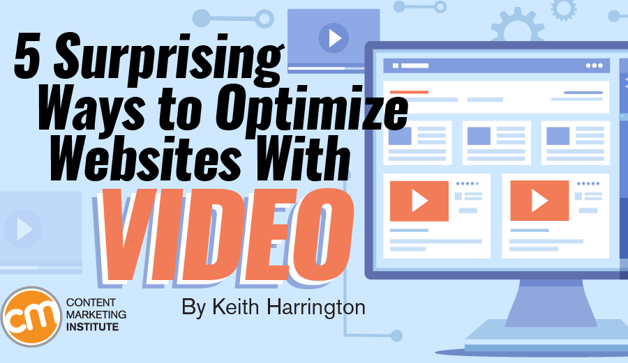 5 Surprising Ways to Optimize Websites With Video