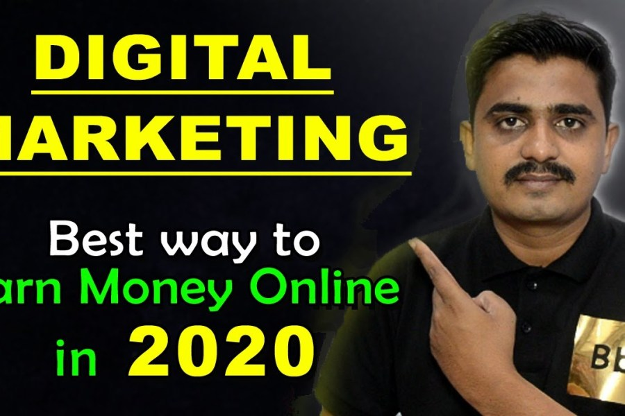 Best Way to Earn Money Online in 2020 | Digital Marketing