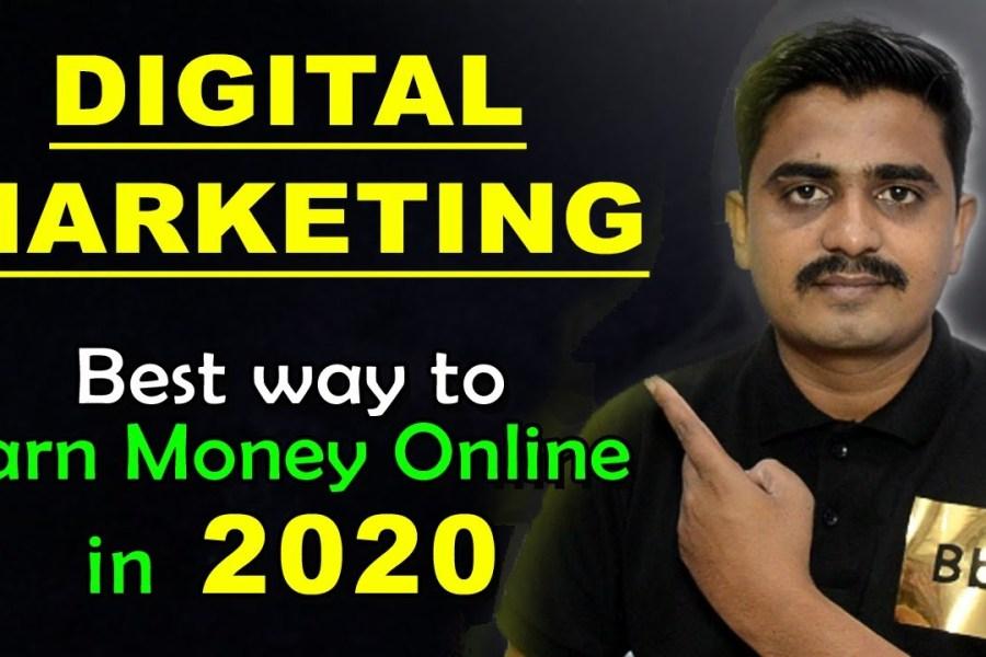 Best Way to Earn Money Online in 2020 | Digital Marketing