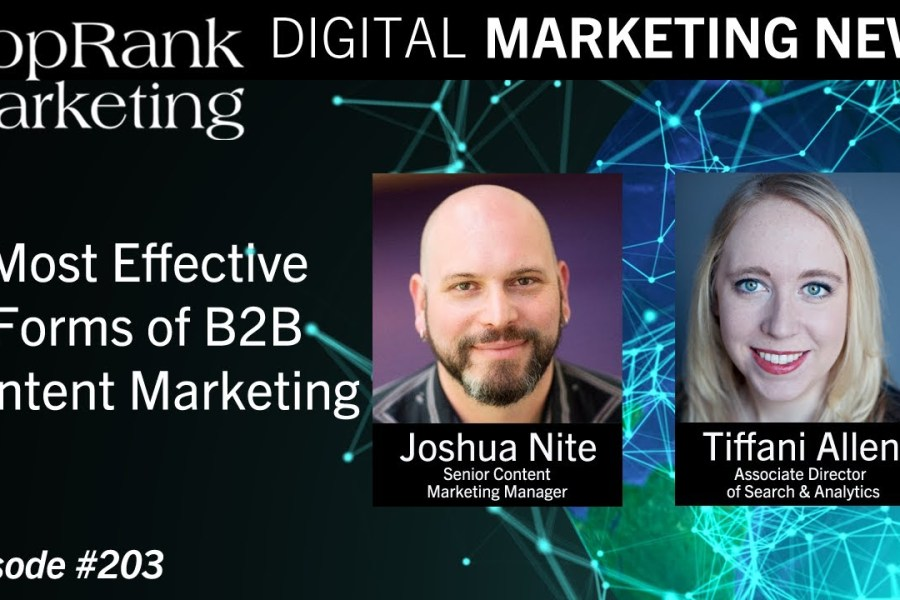 Digital Marketing News 3-13-2020: Most Effective Forms of B2B Content Marketing