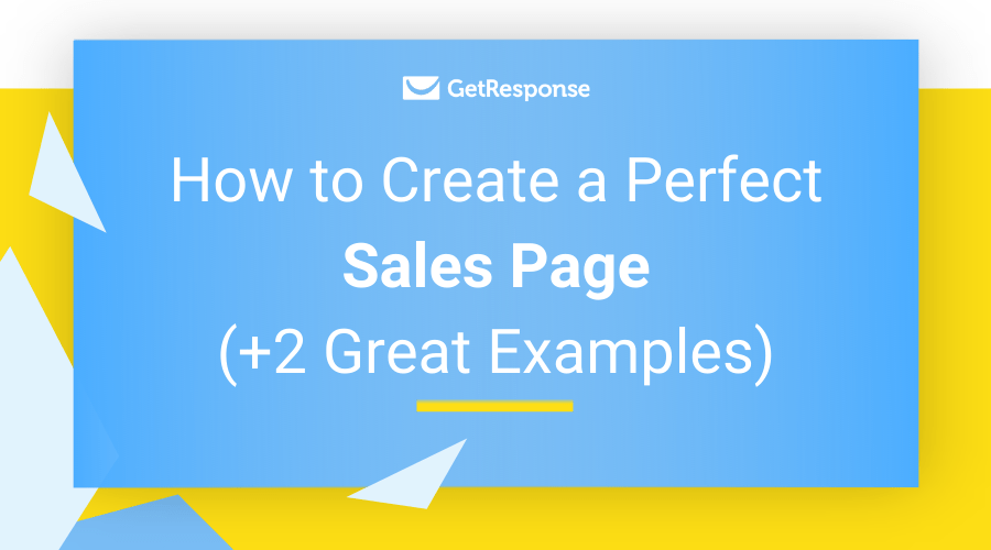 How to Create a Perfect Sales Page (+2 Great Examples)