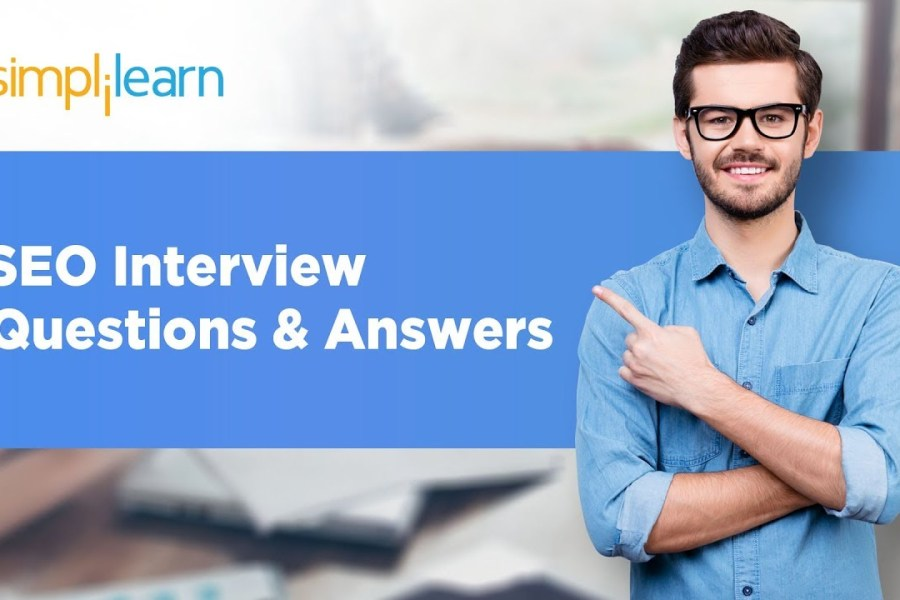 SEO Interview Questions & Answers 2020 | Search Engine Optimization Interview Questions |Simplilearn