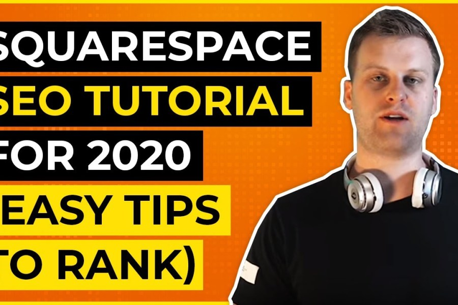 Squarespace SEO Tutorial For 2020 (Easy Tips To Rank)