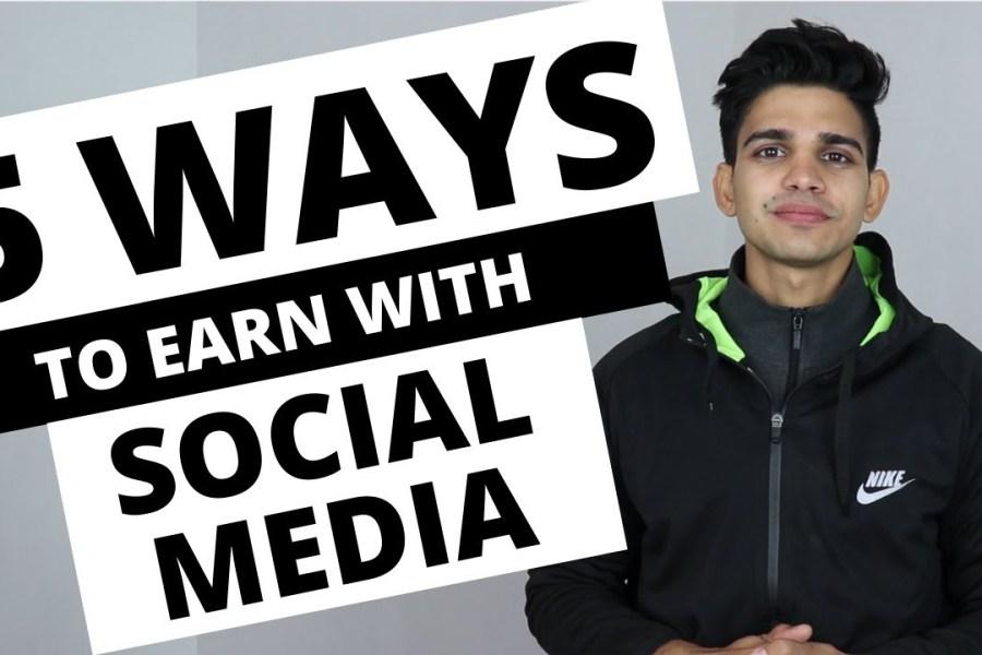 Earn Money Online With Social Media in 2020 - 5 Viral Methods