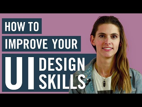 How To Improve Your UI DESIGN SKILLS In 2020