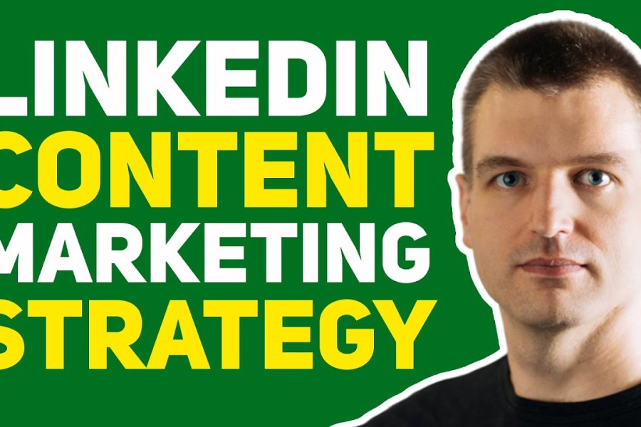 How to Map Out Your LinkedIn Content Marketing Strategy To Get High-Quality Leads for Your Business