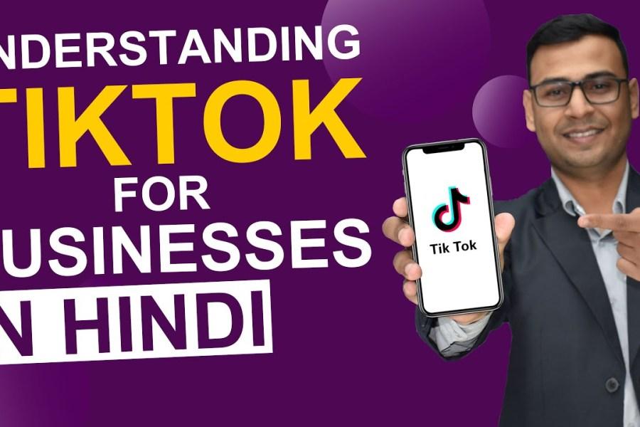How to Use TikTok for Business | TikTok Organic Growth | (in Hindi)
