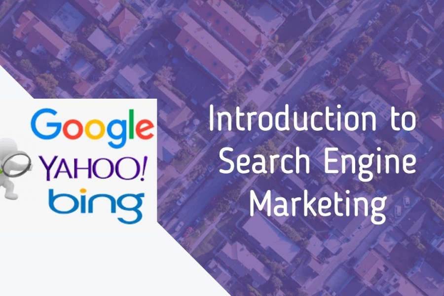 Introduction To Search Engine Marketing - Google Adwords & Bing Ads