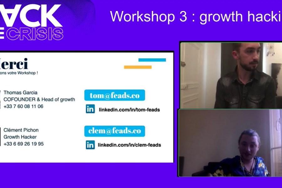 [LETxGenius] Hack The Crisis France - Live WORKSHOP 3 Growth Hacking