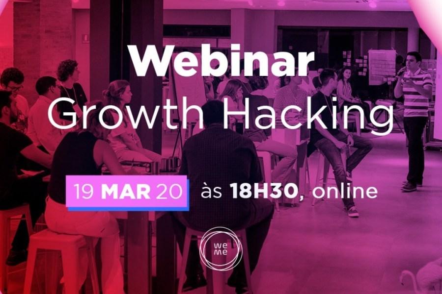 Webinar: Entendendo Growth Hacking
