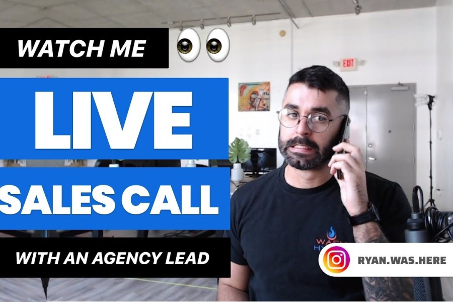 Live Sales Call w/ A Digital Agency Prospect!!!