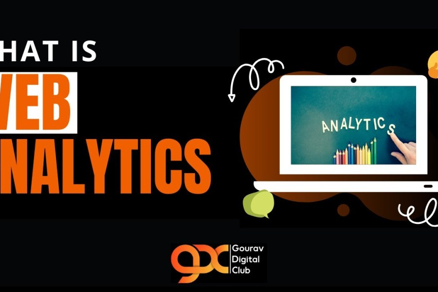 What is Web Analytics | Introduction to Web Analytics | Importance of Web Analytics for Beginners |