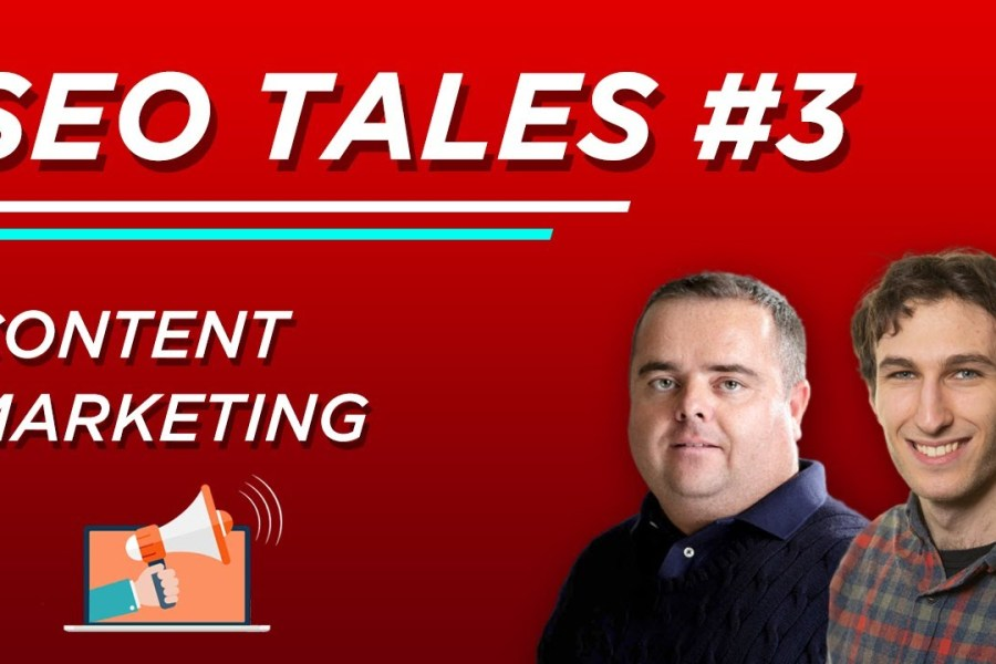 Content Marketing | SEO Tales | Episode 3