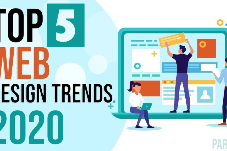 Top 5 Web Design Trends in 2020 | NoorHUB