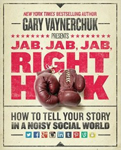 Gary V Jab Jab Jab Right Hook