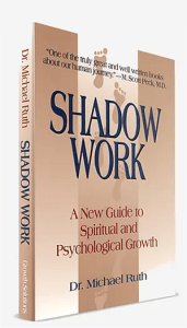Shadow, Personal Growth, Spiritual Growth, Dr Michael Ruth, Growth Resources Online