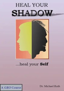 Shadow, Shadow Work, Growth Resources Online, Life Coach, Personal Growth, Dr Michael Ruth, Susan Ruth